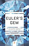 Euler's Gem: The Polyhedron Formula and the Birth of Topology (Princeton Science Library Book 82) (English Edition)