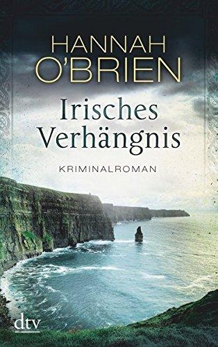 Irisches Verhängnis Bd. 1: Kriminalroman (Grace O'Malley)