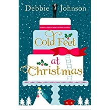 Cold Feet at Christmas by Debbie Johnson (2014-12-04)