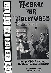 Hooray for Jollywood: The Life of John E. Blakeley and the Mancunian Film Corporation