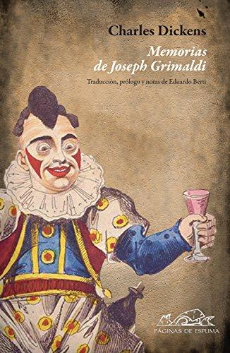 Memorias de Joseph Grimaldi (Voces/Ensayo nº 156) por Charles Dickens