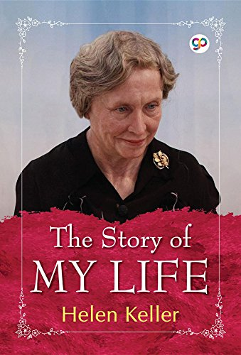 The Story of My Life (English Edition)