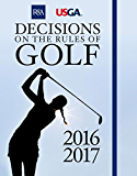 Decisions on the Rules of Golf (English Edition)