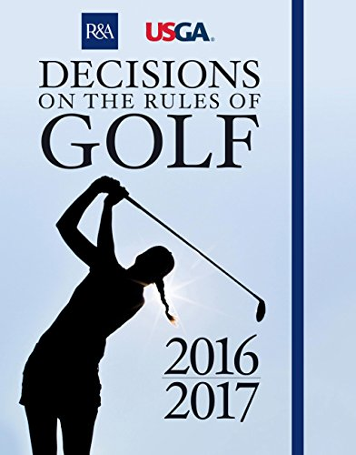 Decisions on the Rules of Golf (Royal & Ancient) (English Edition) - Royal And Ancient Golf
