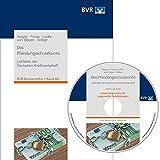 Das Pfändungsschutzkonto: Leitfaden der Deutschen Kreditwirtschaft (BVR-Bankenreihe, Band 46)