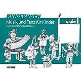 Musik und Tanz für Kinder: Musikalische Grundausbildung für Kinder im Grundschulalter. Kinderheft. (Musik und Tanz für Kinder - Grundausbildung)