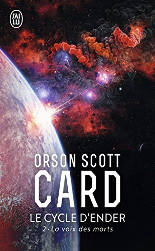 Le Cycle d'Ender, tome 2 : La Voix des morts par Orson Scott Card