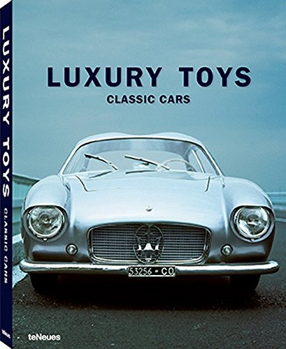 Luxury Toys : Classic Cars par teNeues