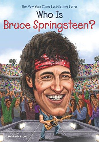 Who Is Bruce Springsteen? (Who Was...?) por Stephanie Sabol