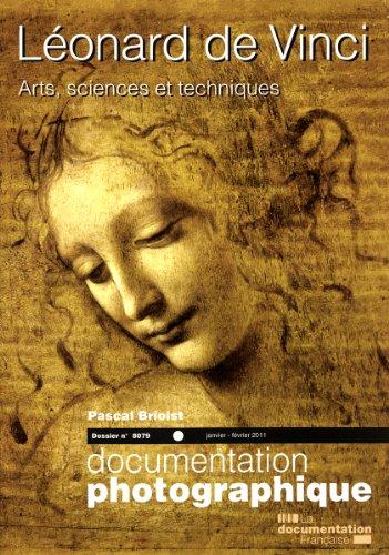 Léonard de Vinci. Arts, sciences et techniques par Pascal Brioist