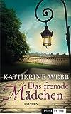Das fremde Mädchen: Roman (German Edition)