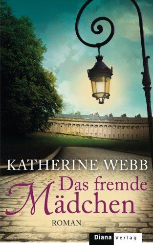 Buchseite und Rezensionen zu 'Das fremde Mädchen: Roman' von Katherine Webb