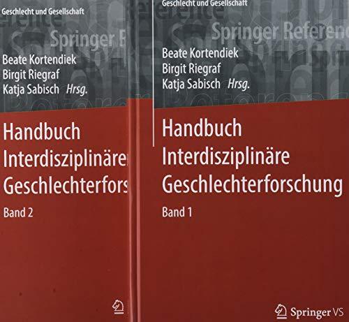 Handbuch Interdisziplinäre Geschlechterforschung (Geschlecht und Gesellschaft (65), Band 65)