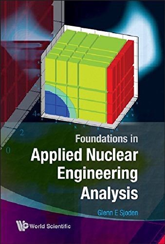 Pdf Download Foundations In Applied Nuclear Engineering Analysis Best Seller Epub By Sjoden Glenn E Gkg9gg8gjg8g