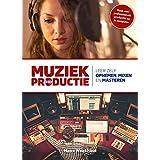 Muziekproductie: leer zelf opnemen, mixen en masteren