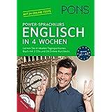 PONS Power-Sprachkurs Englisch in 4 Wochen: Lernen Sie in idealen Tagesportionen. Buch mit 2 CDs und 24 Online-Kurztests