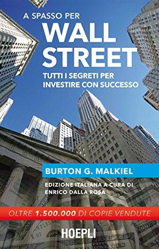 a-spasso-per-wall-street-tutti-i-segreti-per-investire-con-successo