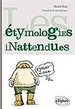 Les Étymologies Inattendues...