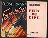 Feux du ciel - Pierre Clostermann - Éditions Flammarion