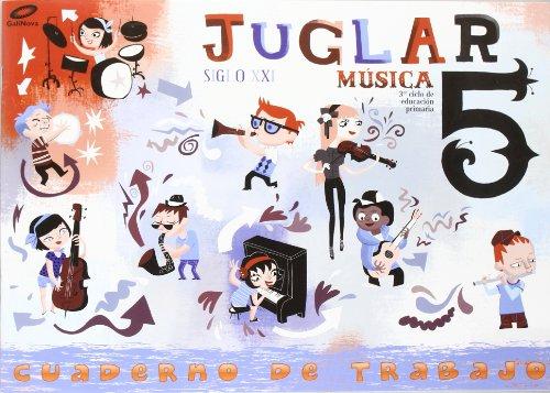 Proyecto Juglar Siglo XXI. Música. EP 5 - Cuaderno 5 por Vv.Aa.