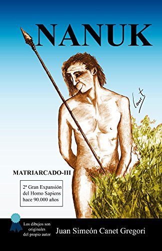 nanuk-coleccion-de-novelas-matriarcado-n-3-spanish-edition