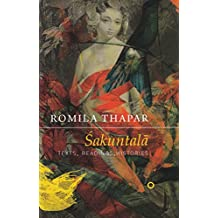 Sakuntala: Texts, Readings, Histories