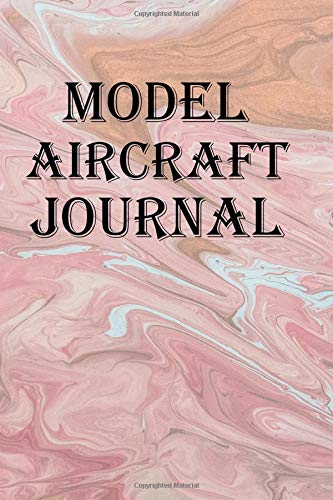 Model Aircraft Journal: Keep track of your Model Aircraft adventures por Lawrence Westfall