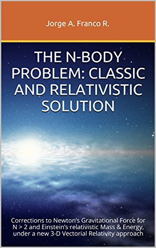 The n body problem classical and relativistic solution corrections the n body problem classical and relativistic solution corrections to newtons gravitational force for n 2 and einsteins relativistic massenergy fandeluxe Image collections
