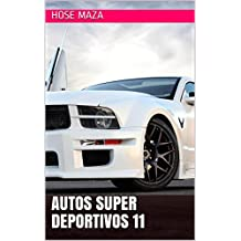 Autos super deportivos 11 (Spanish Edition)