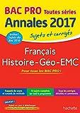 Annales Bac - Sujets Et Corriges Français Histoire Géo Bac Pro