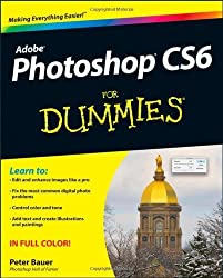 Photoshop CS6 For Dummies by Peter Bauer (2012-05-15)