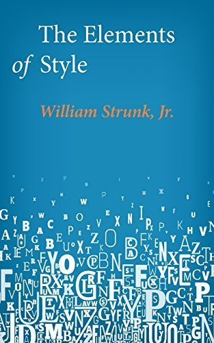 [(The Elements of Style)] [By (author) Jr William Strunk] published on (April, 2014)
