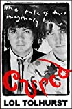 Front cover for the book Cured: The Tale of Two Imaginary Boys by Lol Tolhurst