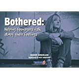 Bothered: Helping Teenagers to Talk about their Feelings