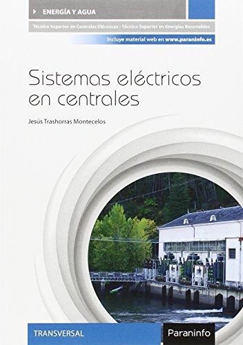 Sistemas eléctricos en centrales por Jesús Trashorras Montecelos