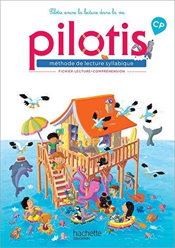 Lecture CP - Collection Pilotis - Fichier de lecture-compréhension - Edition 2019