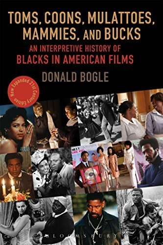Toms, Coons, Mulattoes, Mammies, and Bucks: An Interpretive History of Blacks in American Films, Updated and Expanded 5th Edition by Donald Bogle (2016-02-25)