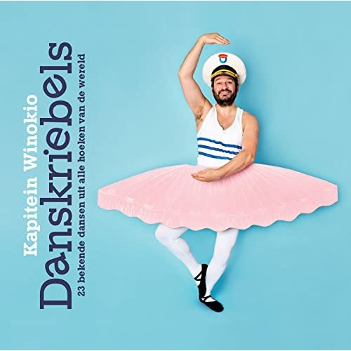 Danskriebels: 23 bekende dansen uit alle hoeken van de wereld