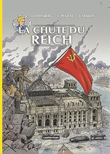 Les reportages de Lefranc : La chute du Reich por Olivier Weinberg