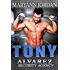 Tony: Alvarez Security Series