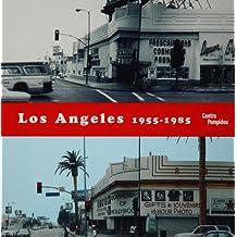 Los Angeles 1955-1985 : Naissance d'une capitale artistique.