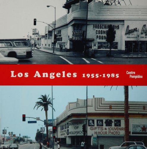 Los Angeles 1955-1985 : Naissance d'une capitale artistique. par Catherine Grenier