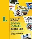 Langenscheidt Wörterbuch Kurdisch-Deutsch Bild für Bild - Bildwörterbuch: 15.000 Begriffe und deutsche Aussprache, Kurdisch-Deutsch (Langenscheidt Wörterbücher Bild für Bild)