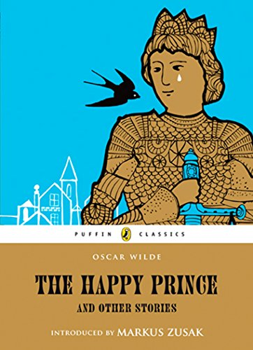 The Happy Prince and Other Stories (Puffin Classics) por Oscar Wilde