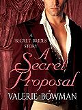 A Secret Proposal (Secret Brides)