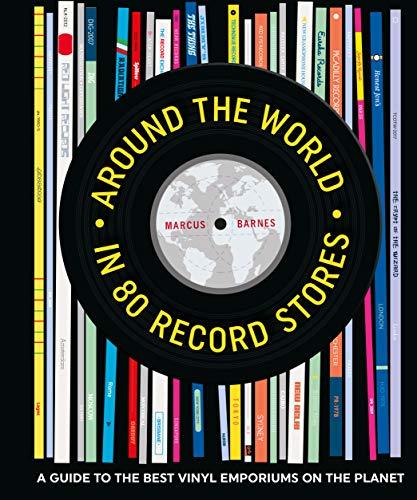 Around the World in 80 record stores por Marcus Barnes
