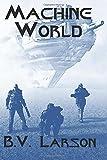 Machine World: Volume 4 (Undying Mercenaries Series)