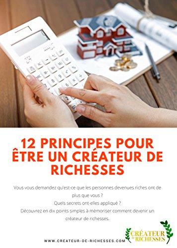 12 Principes pour être un CREATEUR DE RICHESSES par Grace MN