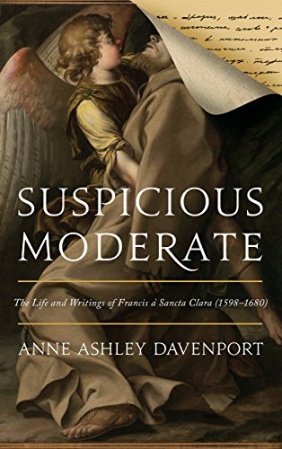 suspicious-moderate-the-life-and-writings-of-francis-a-sancta-clara-1598-1680