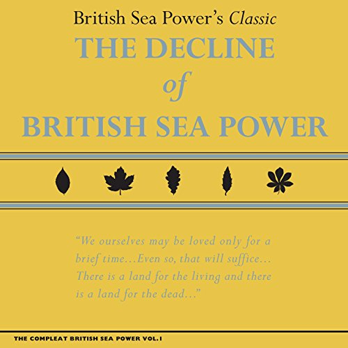 The Compleat British Sea Power...